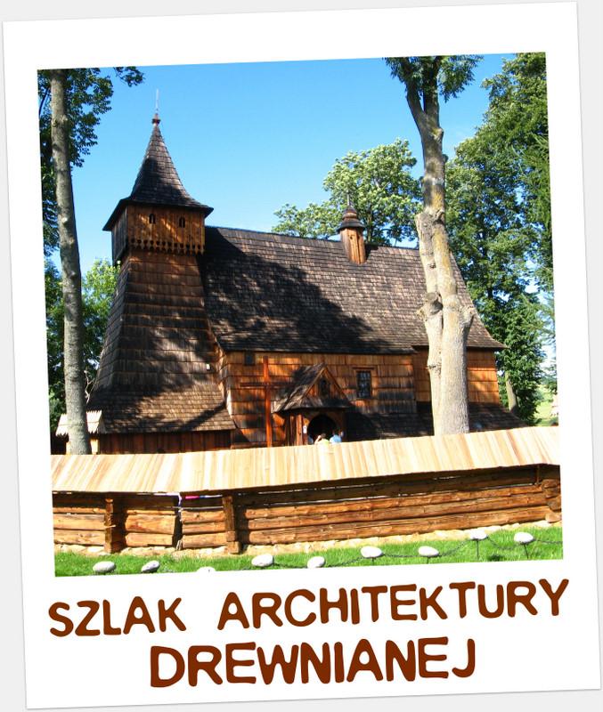 Szlak Architektury Drewnianej w Małopolsce